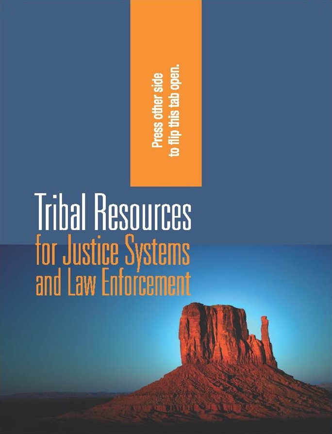 Tribal Resources for Justice Systems and Law Enforcement