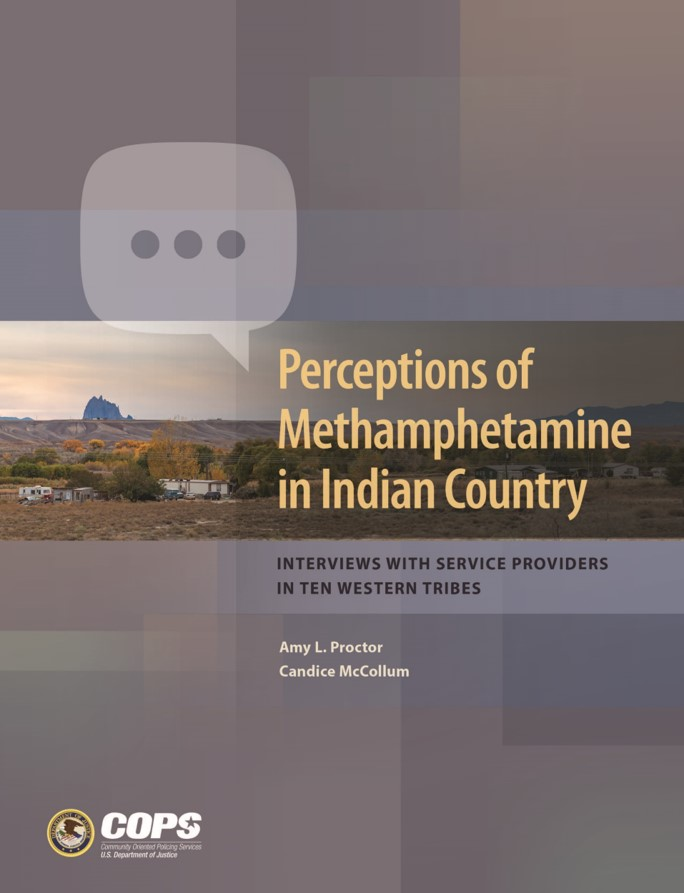 Perceptions of Methamphetamine in Indian Country: Interviews with Service Providers in Ten Western Tribes