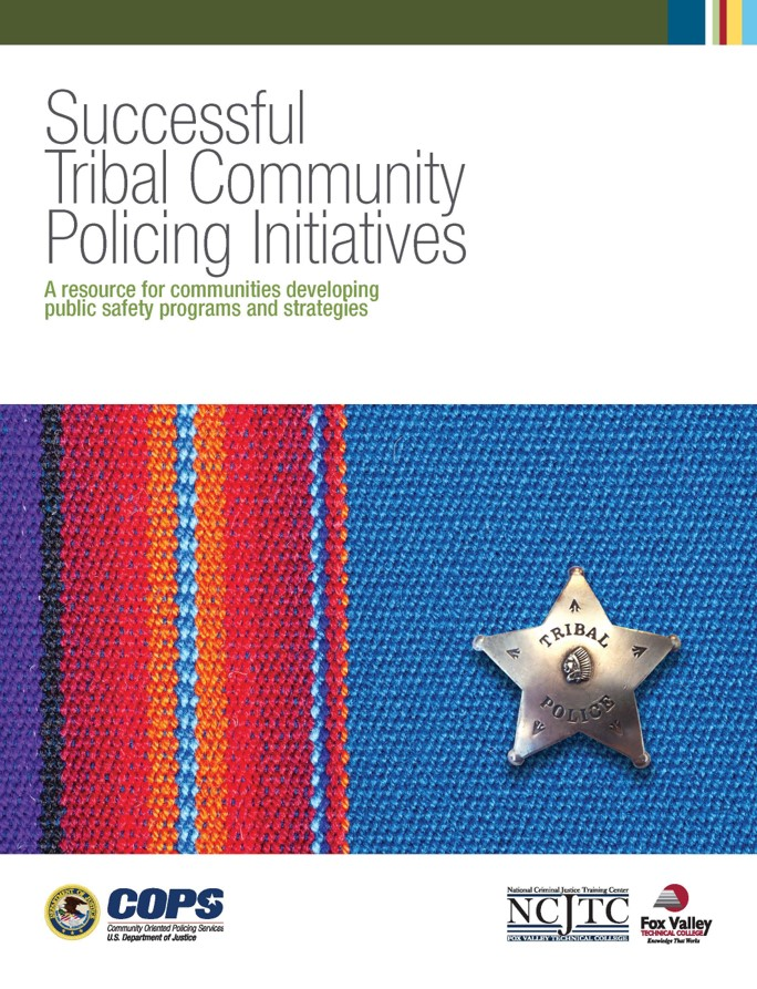 Successful Tribal Community Policing Initiatives: A Resource for Communities Developing Public Safety Programs and Strategies