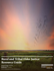 Rural and Tribal Elder Justice Resource Guide